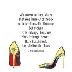 Christian Louboutin quote.