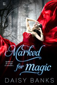 "Read ""Marked for Magic"" by Daisy Banks available from Rakuten Kobo. The witch mark on Nin's hand is a curse. She has no magic powers, whatever the lore says. But the village believes. New Fantasy, Fantasy Romance, Banks, Fantasy Books To Read, Friend Book, Book Review Blogs, A Night To Remember, Beautiful Book Covers, Paranormal Romance"