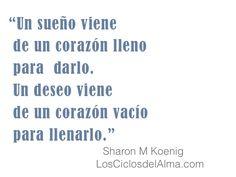 Diferencia entre un sueño y un deseo.. Sharon M Koenig