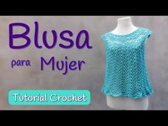 Como tejer una Blusa Top a crochet (2/2) - YouTube