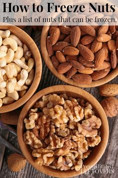 How to Freeze Nuts for Future Use - plus a list of nuts that can be frozen and tips for using frozen nuts in a salad recipe or baked desserts.