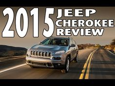 2015 Jeep Cherokee Review with Test Drive and Specifications