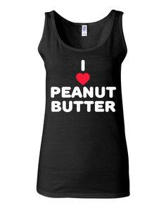 I Love Peanut Butter Tank
