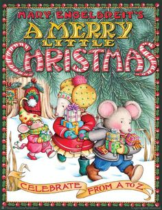 Mary Engelbreit's A Merry Little Christmas  Celebrate from A to Z  By Mary Engelbreit