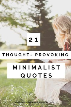 Interested in beginning a minimalist lifestyle? Discover these 21 thought provoking minimalist quotes about simple living Minimalist Living Tips, Becoming Minimalist, Minimalist Quotes, Minimalist Lifestyle, Minimalism Blog, Simple Life Quotes, Declutter Your Mind, Less Is More, Simple Living