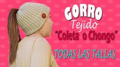 "Gorro tejido ""coleta o chongo"" a crochet MESSY BUN HAT | TODAS LAS TALLAS"