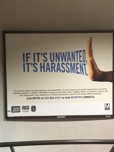 anti-harassment PSAs are up in the DC area.