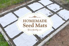 homemade-seed-mats-great for growing, carrots lettuce, etc.  A stencil was used to mark the napkins then flour/water was applied and seeds placed.  cover mats with potting soil which is lighter in weight than garden soil.