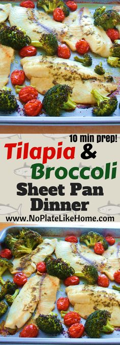 This very easy to prep, delicious Tilapia sheet pan dinner has roasted broccoli and tomatoes. It is seasoned with Taragon, olive oil, garlic and lemon. This recipe is low cal, low carb, gluten free and ready in 30 min! A perfect weeknight dinner. Pin it for later.