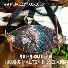 Indian Outlaw Bronc Halter skulls and headdress Rodeo Cowgirl, Cowboy Gear, Bronc Halter, Leather Projects, Leather Crafts, Horse Halters, Rodeo Life, Headstall, Horse Tack