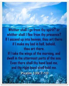 Psalms Verses, Uplifting Bible Verses, Psalm 139, Encouragement, Heaven, Sky, Heavens, Paradise