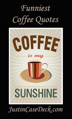 1000+ images about Coffee Sayings on Pinterest Coffee maker, Coffee coffee and Coffee