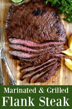 Marinated & Grilled Flank Steak - An easy marinated to make a flavorful grilled steak #flanksteak #grill #grilling #steak