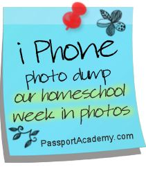 i Phone photo dump -our homeschool week in photos