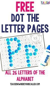 FREE Dot the Letter pages for all 26 letters of the alphabet #alphabet #dotmarkers #preschool #totschool #letters