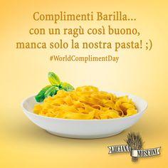 I nostri complimenti li facciamo a #Barilla! #pasta #tagliatelle #LucianaMosconi #SignoraDelleTagliatelle #WorldComplimentDay