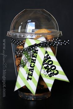 with you as my teacher I'll be one Smart Cookie... Cute idea  print off tag