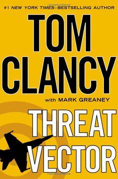 RIP Mr. Clancy | Threat Vector (Jack Ryan Novels): Tom Clancy, Mark Greaney: 9780399160455: Amazon.com: Books