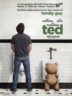 Ted - A hilarious movie all the way around.