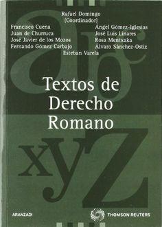 Textos de derecho romano. Rafael Domingo Oslé. Aranzadi, 2002