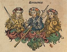medieval reimagining of the Amazons of Greek myth, from the Nuremberg Schedelsche Weltchronik of 1483 | HolyWhapping