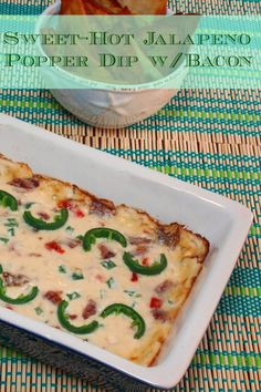 Sweet-Hot Jalapeno Popper Dip with Bacon #appetizer #bacon #jalapeno