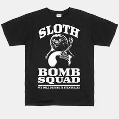 Sloth Bomb Squad #sloth #shirt #cute