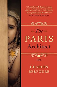 The Paris Architect: A Novel by Charles Belfoure- interesting Holocaust novel, some clumsy writing and stereotypical characters, but a worthwhile book for the most part. Most of the Amazon reviews are 5 star but I'd give it a 3 and 1/2.