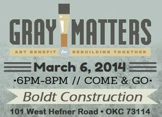 Gray Matters is a show and sale featuring the work of seasoned artists who are committed to the building and rebuilding of Oklahoma through the arts. The evening will include  music by Miss Blues, food, drink and art created by our senior artists.  Fifty percent of sales goes to help local seniors stay in their homes—safe, warm and dry.  You don't want to miss out!