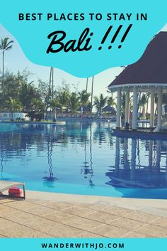 Best Places to Stay in Bali and top locations to live depending on your personal preferences