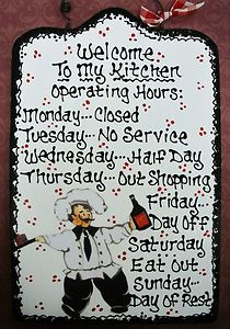 7x11 FAT CHEF Kitchen Operating Hours SIGN Cucino Bistro Italian Decor Plaque