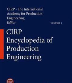 Cirp Encyclopedia Of Production Engineering PDF