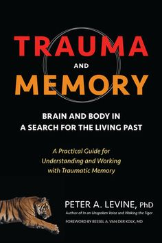 In Trauma and Memory, bestselling author Dr. Peter Levine (creator of the Somatic Experiencing approach) tackles one of the most difficult and controversial questions of PTSD/trauma therapy: Can we trust our memories? Dartmouth College, Space Shuttle, Good Books, Books To Read, Types Of Memory, Trauma Therapy, Therapy Tools, Psychology Books, Medical