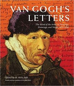 A selection of fascinating quotes about the painting process and being an artist from Vincent van Gogh's letters to his brother Theo.