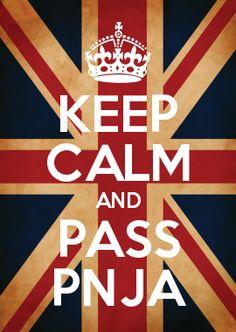 KEEP CALM AND PASS PNJA