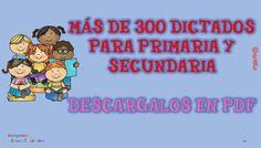 Más de 300 Dictados para Primaria y Secundaria