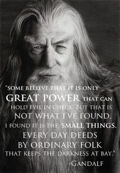 Funny pictures about Wise words from Gandalf. Oh, and cool pics about Wise words from Gandalf. Also, Wise words from Gandalf. The Words, Cool Words, Great Quotes, Quotes To Live By, Me Quotes, Inspirational Quotes, Couple Quotes, Wisdom Quotes, Lyric Quotes