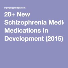 I want to know which is Lundbeck's new antipsychotic!! .... 20+ New Schizophrenia Medications In Development (2015)