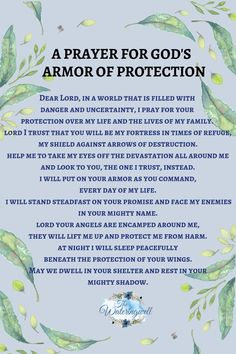The armor of God will provide protection for those who love Him. Ephesians describes the weapons available to us, weapons to protect and keep us from harm. Psalm 91 Prayer, Faith Prayer, Prayer Scriptures, Bible Prayers, God Prayer, Catholic Prayer For Peace, Deliverance Prayers, Psalm 139, Bible Verses