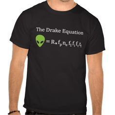 The Drake Equation Tee Shirt
