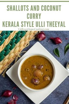 Ulli Theeyal – A delicious delicacy from the Kerala cuisine! A lip-smacking gravy with shallots and freshly roasted and ground spices along with coconut. #keralarecipes #vegetariankeralarecipes #onamrecipes