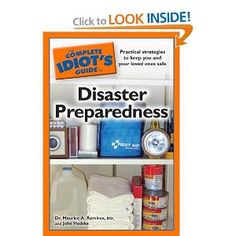 The Complete Idiot's Guide to Disaster Preparedness- Hmm...maybe I should check this out from the library? ;)