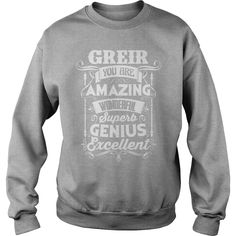 Funny Tshirt For GREIR #gift #ideas #Popular #Everything #Videos #Shop #Animals #pets #Architecture #Art #Cars #motorcycles #Celebrities #DIY #crafts #Design #Education #Entertainment #Food #drink #Gardening #Geek #Hair #beauty #Health #fitness #History # https://www.youtube.com/channel/UC76YOQIJa6Gej0_FuhRQxJg