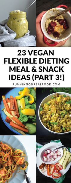 23 (More) Vegan Flexible Dieting Meal and Snack Ideas Vegan athletes and flexible dieters! Check out this list of aweosme meal and snack ideas for vegan flexible dieting. Stick to your macros while enjoying healthy, delicious food. Vegan Meal Plans, Vegan Meal Prep, Vegan Meals, Vegan Athlete Meal Plan, Good Healthy Snacks, Vegan Snacks, Vegan Appetizers, Vegan Food, Vegetarian Recipes