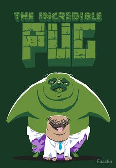 The Incredible Pug /// by Fuacka