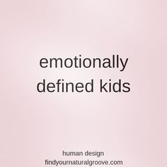 Do you know any children with defined Emotional Solar Plexus Centres in their Human Design? They need time to make their decisions. Emotional Definition, Plexus Products, Did You Know, Children, Kids, Finding Yourself, Solar, Author, Teaching