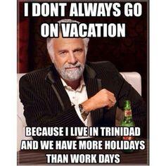 Life  as a Trini