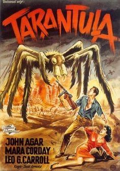 ' Tarantula is a 1955 American science fiction horror feature film directed by Jack Arnold (The Incredible Shrinking Man; Horror Movie Posters, Old Movie Posters, Classic Movie Posters, Cinema Posters, Movie Poster Art, Poster S, Classic Monster Movies, Classic Horror Movies, Classic Monsters
