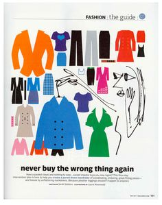 Excellent tips on analyzing your wardrobe/style. For the thoughtful clothes-wearer.