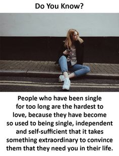 It goes with both gals and guys, but is it always true? However, I think the more they stay single the greater their desire for a partner. Did You Know Funny, Funny Facts, Funny Memes, New Week New Goals, Late Night Thoughts, Single People, Hard To Love, So True, Things To Know